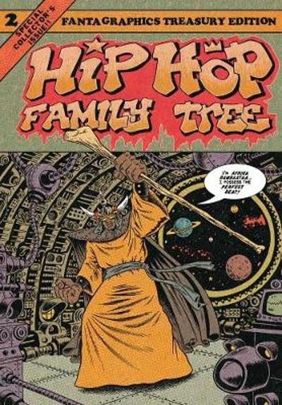 Hip Hop Family Tree Book 2 - Ed Piskor