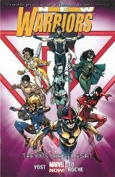 New Warriors Volume 1: The Kids Are All Right - Christopher Yost Nick Roche Marcus To