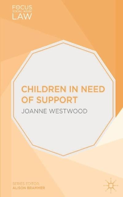 Children in Need of Support - Joanne Westwood