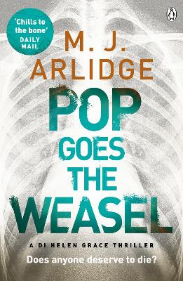 Pop Goes the Weasel - M. J. Arlidge