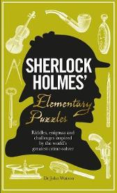 Sherlock Holmes' Elementary Puzzles - Tim Dedopulos