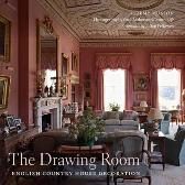 The Drawing Room - Jeremy Musson Paul Barker Country Life Julian Fellowes