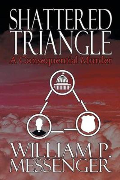 Shattered Triangle - William P Messenger
