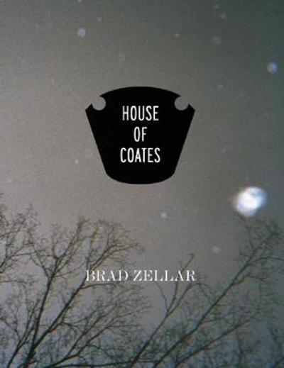 House of Coates - Brad Zellar