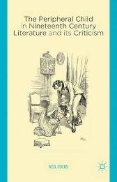 The Peripheral Child in Nineteenth Century Literature and its Criticism - N. Cocks