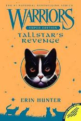 Warriors Super Edition: Tallstar's Revenge - Erin Hunter James L. Barry