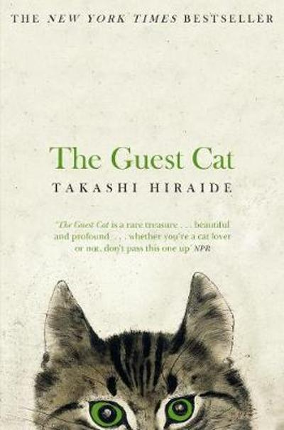 The guest cat - Takashi Hiraide