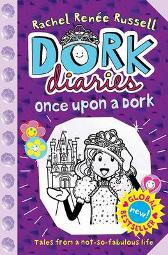 Dork Diaries: Once Upon a Dork - Rachel Renee Russell