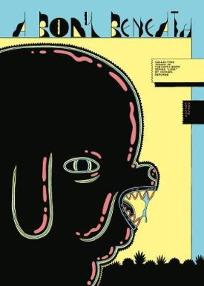 A Body Beneath - Michael DeForge