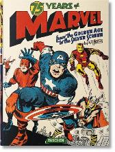 75 Years of Marvel. From the Golden Age to the Silver Screen - Roy Thomas