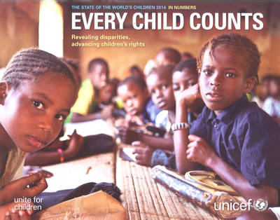 The state of the world's children 2014 in numbers - UNICEF