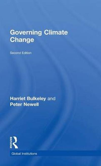 Governing Climate Change - Harriet Bulkeley