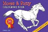 Horse and Pony Colouring Book - Jennifer Bell Jennifer Bell