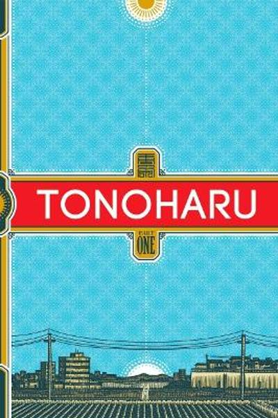 Tonoharu Part One Sc - Lars Martinson