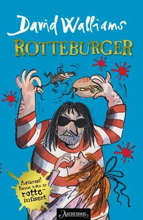 Rotteburger - David Walliams