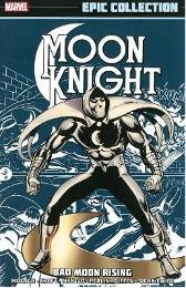 Moon Knight Epic Collection: Bad Moon Rising - Bill Mantlo Doug Moench Bill Sienkiewicz