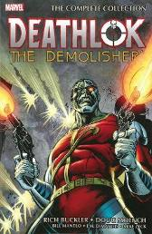 Deathlok The Demolisher: The Complete Collection - Bill Mantlo Doug Moench Sal Buscema