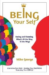 Being Your Self - Mike George