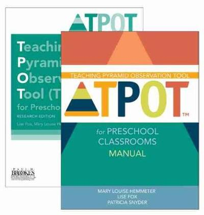 Teaching Pyramid Observation Tool (TPOT (TM)) for Preschool Classrooms Set - Lise K. Fox