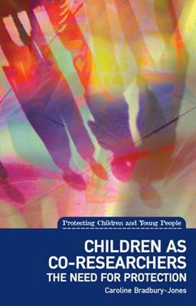 Children as co-researchers - Caroline Bradbury-Jones