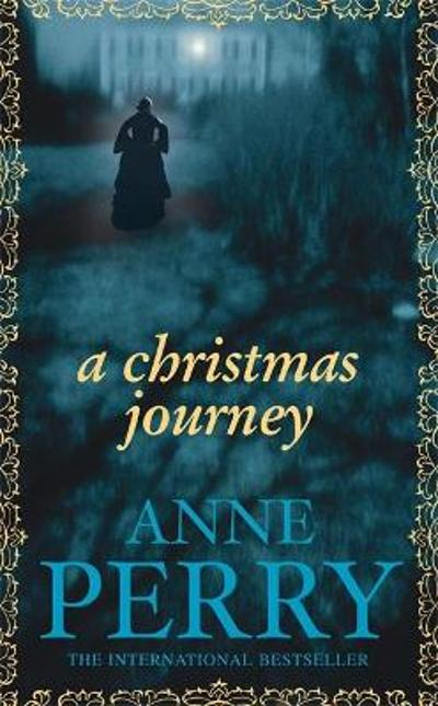 A Christmas Journey (Christmas Novella 1) - Anne Perry
