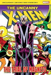 The Uncanny X-Men: The Trial of Magneto - Chris Claremont John Romita Barry Windsor-Smith