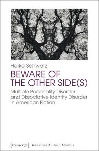 Beware of the Other Side(s) - Heike Schwarz