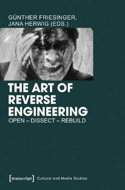 The Art of Reverse Engineering - Gunther Friesinger