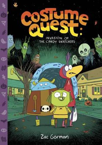 Costume Quest: Invasion of the Candy Snatchers - Zac Gorman