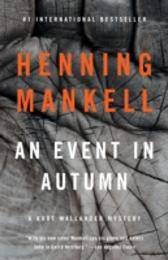 Event in Autumn - Henning Mankell
