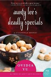 Aunty Lee's Deadly Specials - Ovidia Yu