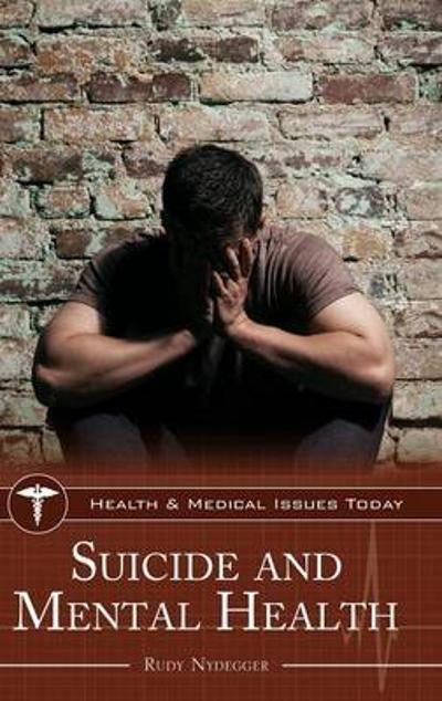 Suicide and Mental Health - Rudy Nydegger