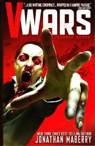 V-Wars Volume 1 Crimson Queen - Jonathan Maberry