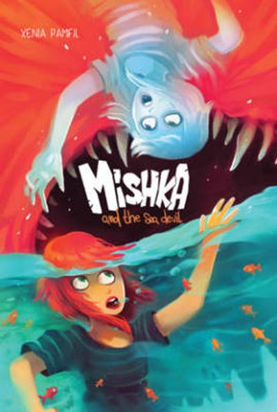 Mishka and the Sea Devil - Xenia Pamfil