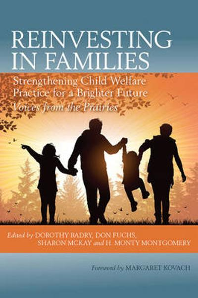 Reinvesting in Families - Dorothy Badry