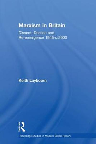 Marxism in Britain - Keith Laybourn