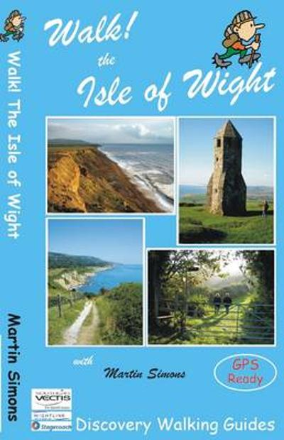 Walk! The Isle of Wight - Martin Simon