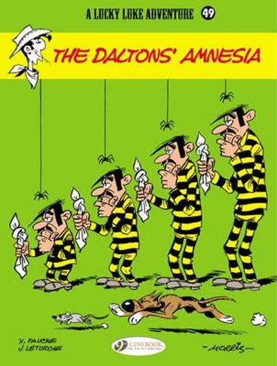 Lucky Luke Vol.49: the Daltons Amnesia - Jean Leturgie
