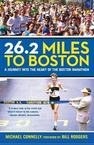 26.2 Miles to Boston - Michael Connelly