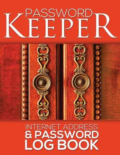 Password Keeper (Internet Address & Password Log Book) - Speedy Publishing LLC