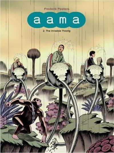 aama:2. The Invisible Throng - Frederik Peeters