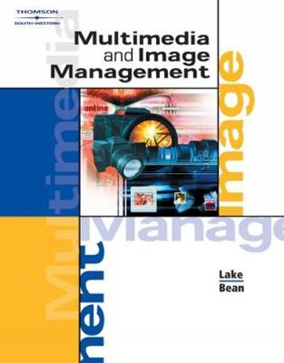 Multimedia and Image Management - Susan Lake