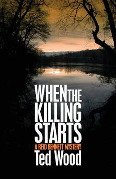 When the Killing Starts - Ted Wood