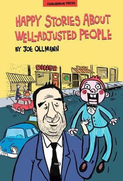 Happy Stories About Well-adjusted People - Joe Ollmann