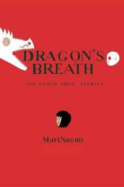 Dragon's Breath - Mari Naomi