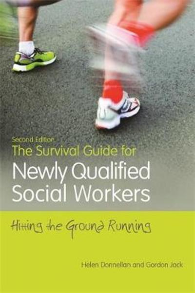 The Survival Guide for Newly Qualified Social Workers, Second Edition - Helen Donnellan