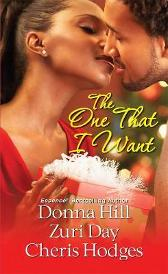 The One That I Want - Donna Hill Cheris F. Hodges Zuri Day