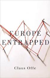 Europe Entrapped - Claus Offe