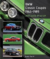 BMW Classic Coupes, 1965-1989 - James Taylor
