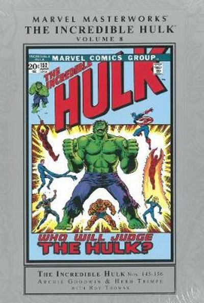 Marvel Masterworks: The Incredible Hulk Volume 8 - Archie Goodwin
